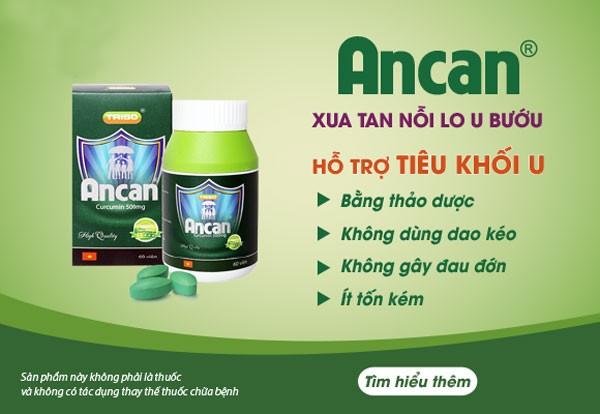 Thực phẩm chức năng Ancan hỗ trợ điều trị ung thư vòm họng