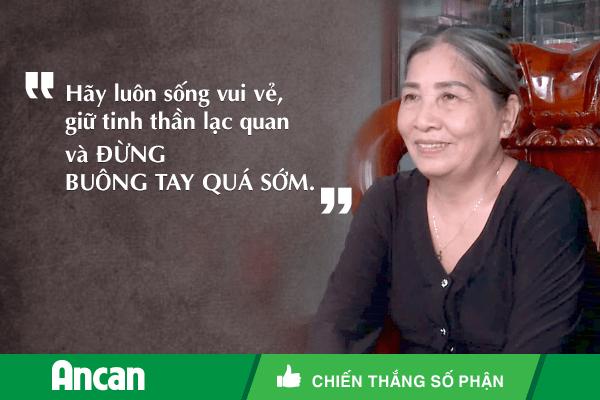 Tinh thần lạc quan của cô Lê Thị Ngọc Thanh khi điều trị ung thư