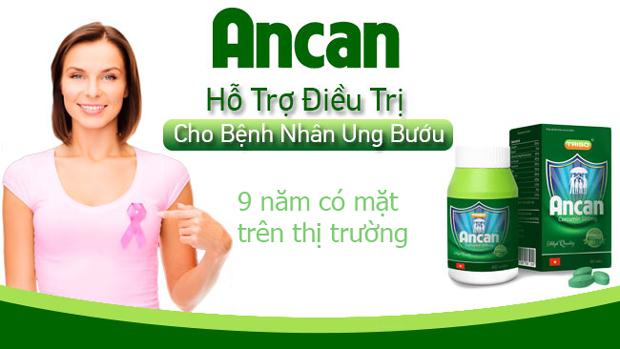 Vì sao Ancan chinh phục hàng triệu người bệnh u bướu 9 năm qua?